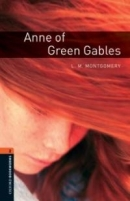 [P] Oxford Bookworms Library 2 : Anne of Green Gables (Book)