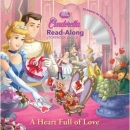 Cinderella A Heart Full of Love 신데렐라 Read-Along Storybook and CD [Disney Read-Along]