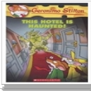 [P] Geronimo Stilton Book #50: This Hotel is Haunted!(페이퍼북)