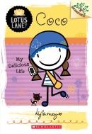 Lotus Lane #2: Coco: My Delicious Life