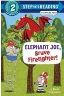 RH-SIR(Step2):Elephant Joe, Brave Firefighter!