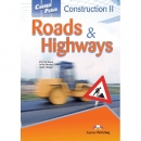 Career Paths: Construction II - Roads & Highways Student's Book (+ Cross-platform Application)
