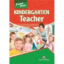 Career Paths: Kindergarten Teacher Student's Book (+ Cross-platform Application)