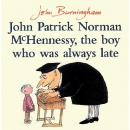 Pictory Set 3-01 / John Patrick Norman McHennessy, Who Was Always Late