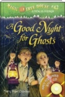 A Good Night for Ghosts Magic Tree House #42 (PB+CD)