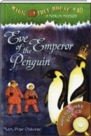 EVE OF THE EMPEROR PENGUIN Magic Tree House #40 (PB+CD)