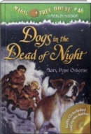 Dogs in the Dead of Night Magic Tree House #46 (PB+CD)
