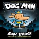 [도그맨] Dog Man #1:From the Creator of Captain Underpants (H)