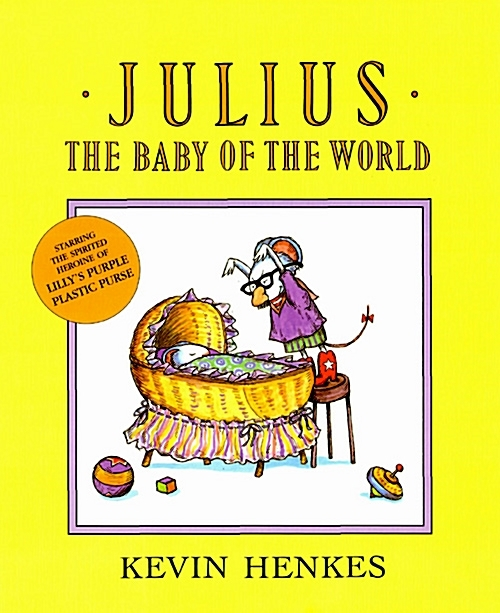 Julius, the Baby of the World (Paperback)