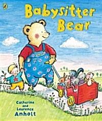 <span>[P]</span> Babysitter Bear