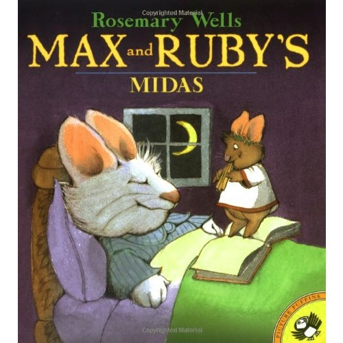 <span>[p]</span> Max and Ruby's Midas <span>[By Wells...