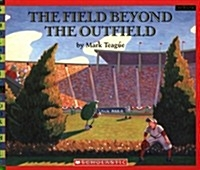 [P]The Field Beyond the Outfield (Paperback)